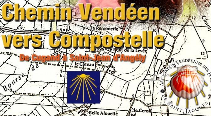 Le guide du Chemin Vendéen : topo, gps, hébergements