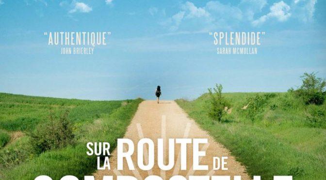 UN TRES BEAU FILM : SUR LA ROUTE DE COMPOSTELLE, en OCT. 2020